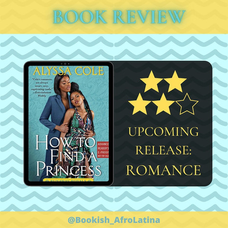 How to Find a Princess (#2 The Runaway Royals) by Alyssa Cole