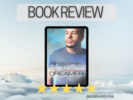 American Dreamers by Adriana Ferrera