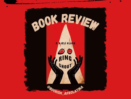Ring Shout by P. Djèlí Clark