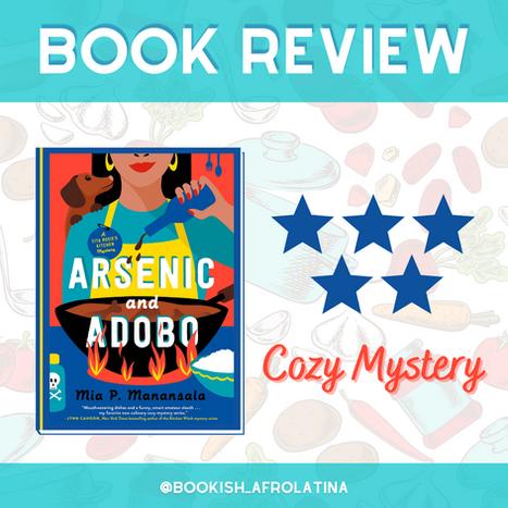 Arsenic and Adobo (A Tita Rosie's Kitchen Mystery) by Mia P. Manansala