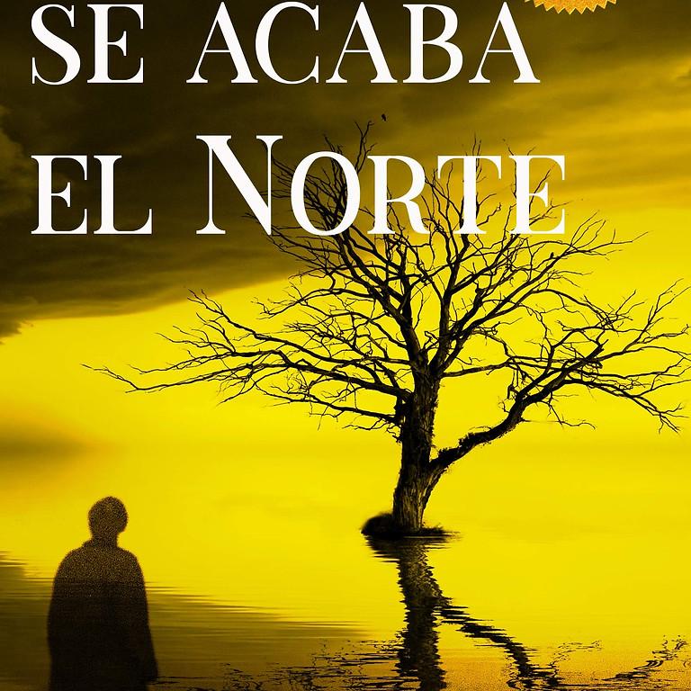 """''Donde se acaba el Norte"""" Amigos Book Club - Starts Nov. 1 for 6 Sessions."""
