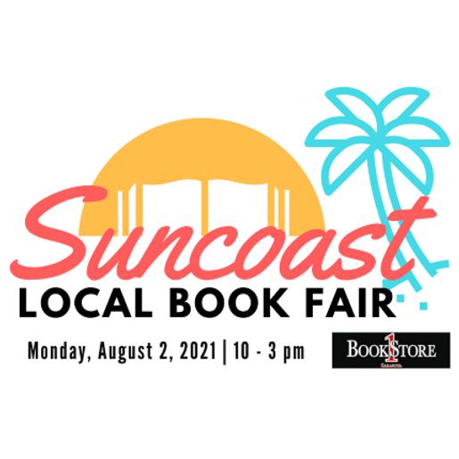 Suncoast Local Book Fair - Click RSVP Button for Author Info