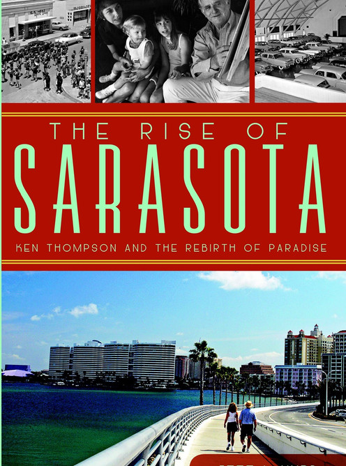 The Rise of Sarasota