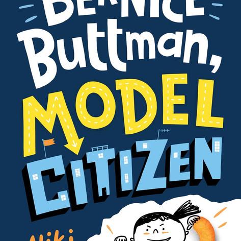 Bernice Buttman, Model Citizen