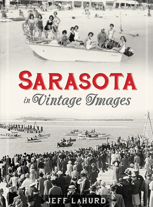 Sarasota in Vintage Images