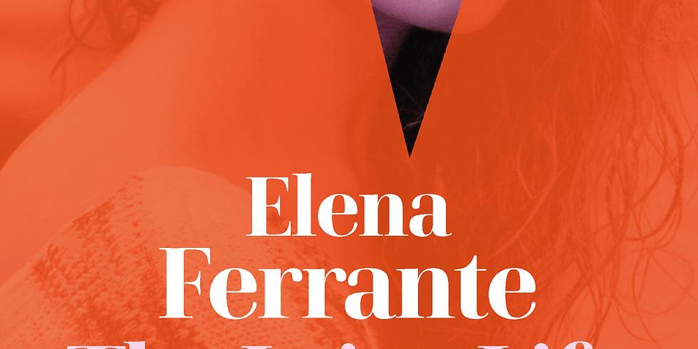 Celebrating Elena Ferrante with Ann Goldstein, Ferrante's translator, and Michael Reynolds, Editor in Chief of Europa
