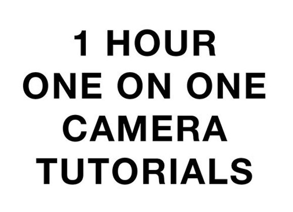 1 HOUR ONE-ON-ONE CAMERA TUTORIAL