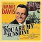 You Are My Sunshine Jimmie Davis.jpg