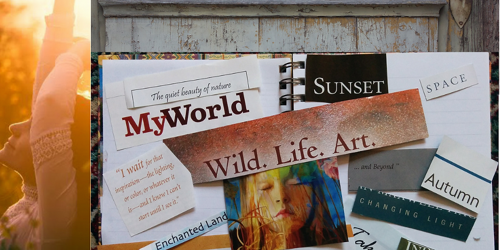 Create Your Life: Vision Board Workshop