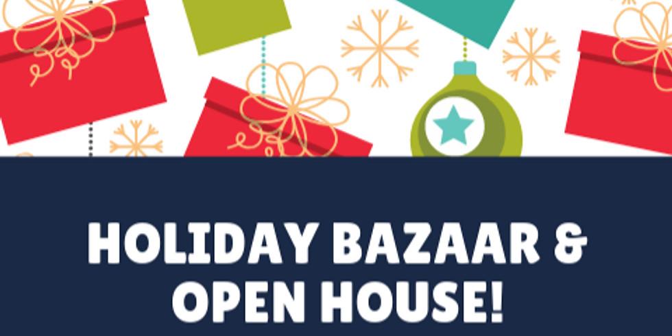 Holiday Bazaarand Open House