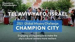 JUNE 15, 2021 - Tel Aviv-Yafo named as finalist in Bloomberg Philanthropies 2021 Global Mayors Challenge