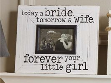 today a bride tomorrow a wife picture frame gift