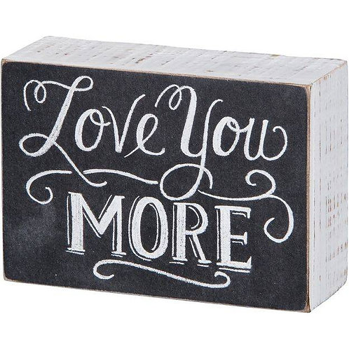 love you more black white chalk sign decor