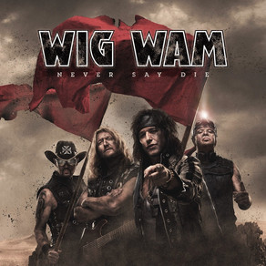 Wig Wam Bam 28/12/20