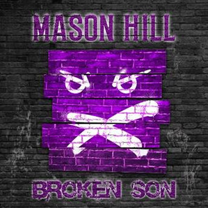 Mason Hill's Broken Son 2/3/21