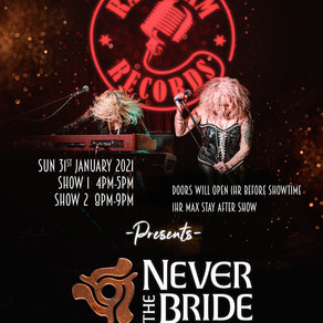 Never The Bride Gig Rescheduled 27/12/20