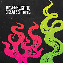 Dr Feelgood Greatest Hits