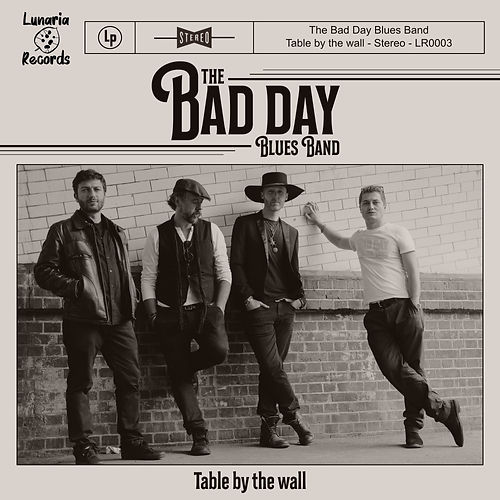 The Bad Day Blues Band - Table by the Wa