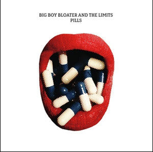 Big Boy Bloater's Pills 9/4/18