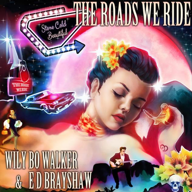 Wily Bo Walker & E D Brayshaw