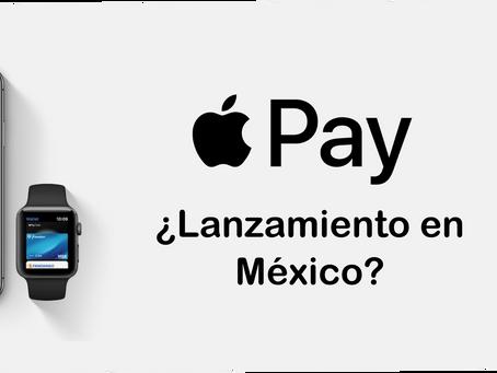 Apple Pay en México, ¿lanzamiento inminente?