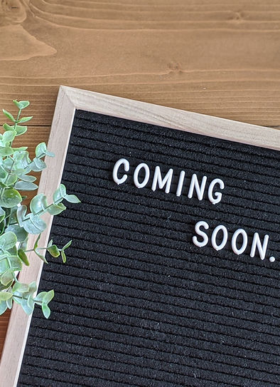 Coming Soon Signage for announcement for