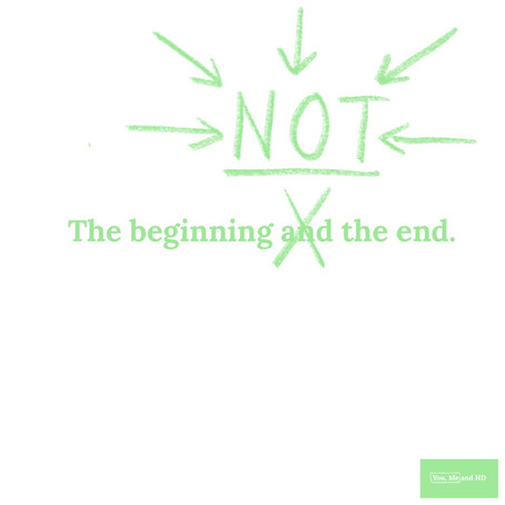 The Beginning NOT the End