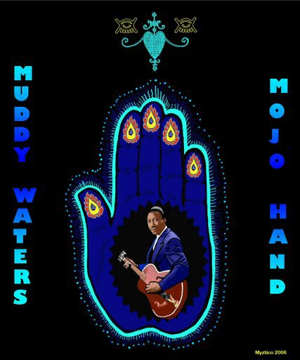 Mojo Muddy Waters Hand