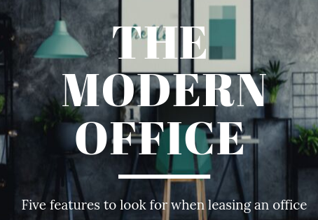Five Features to Look For in a Modern Office Space