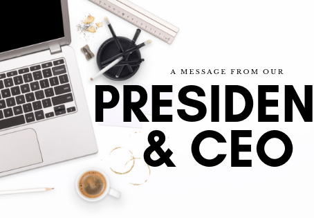 A Letter from the CEO and President