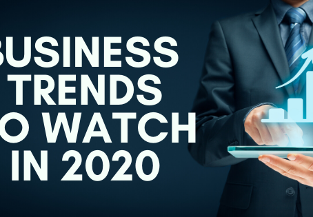 Business Trends to Know in 2020