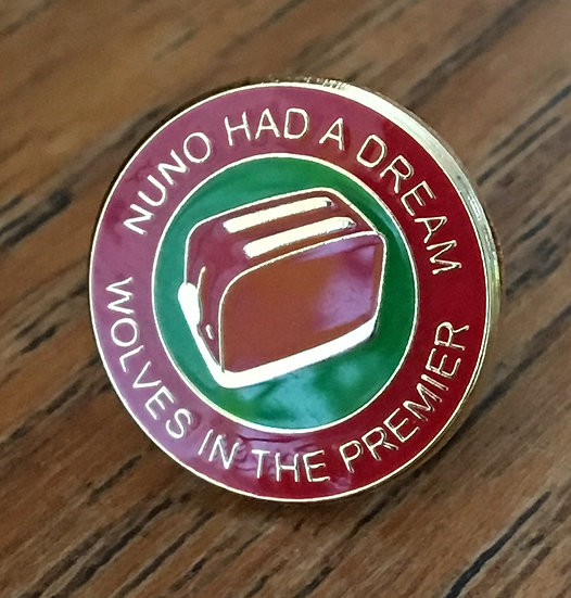 NUNO HAD A DREAM Toaster Badge (Red/Green/Red) D7