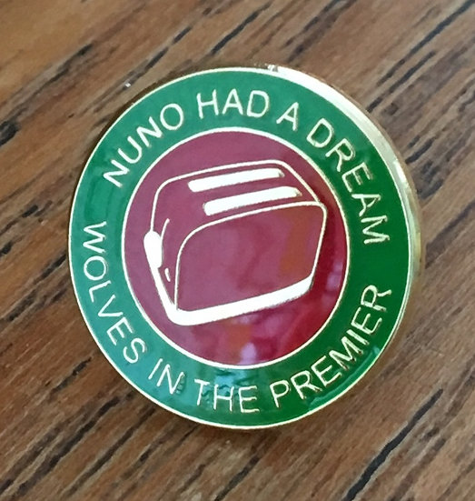NUNO HAD A DREAM Toaster Badge (Green/Red/Red) D11