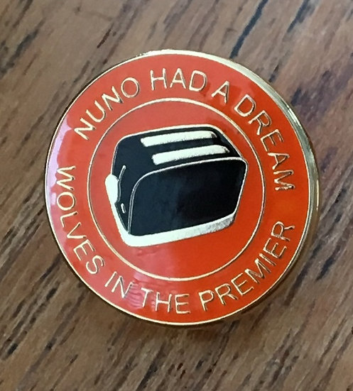 NUNO HAD A DREAM Toaster Badge (Gold/Gold/Black) D1