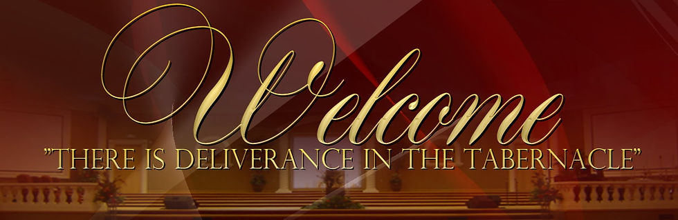 There is Deliverance in the Tabernacle Welcom Banner