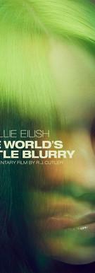 "Billie Elish ""The World's a Little Blury"""