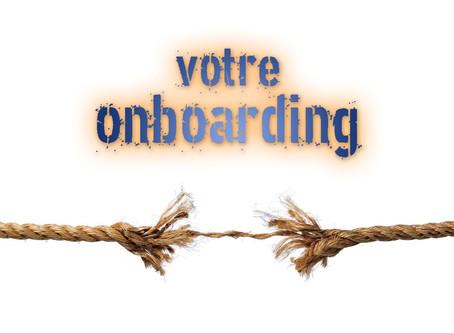 Votre onboarding est au bord de l'apoplexie? les 10 signes à identifier