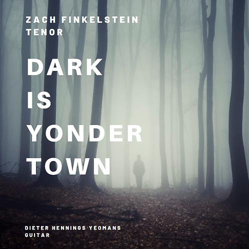 Order CD: 'Dark is Yonder Town'
