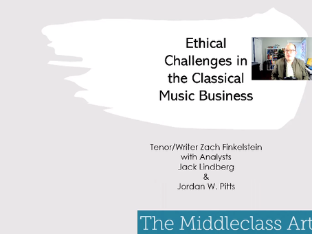 The Middleclass Artist NATS Talk: Ethical Challenges in the Classical Music Business