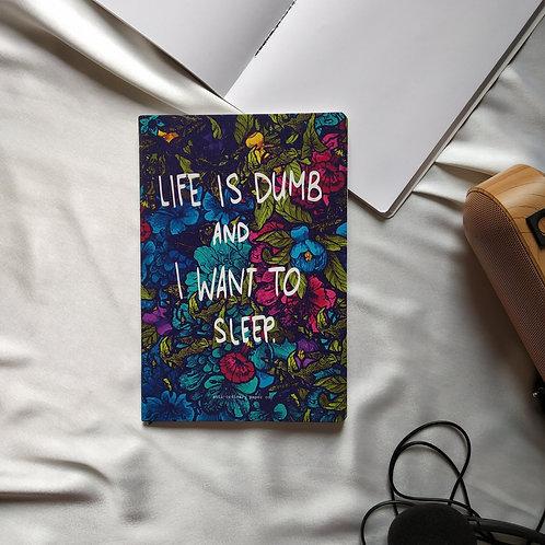 """Anti-ordinary Notepad""""dumb life"""""""
