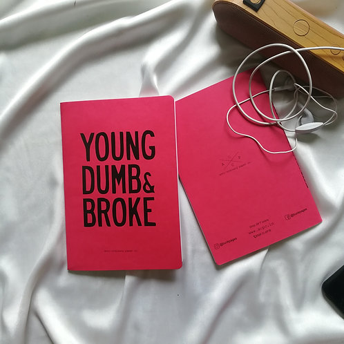 "Anti-ordinary Notepad ""young dumb & Broke"""