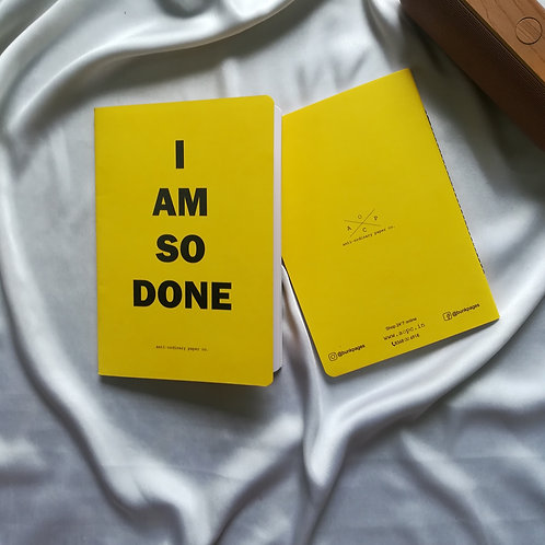 """Anti-ordinary Notepad """"so done"""""""