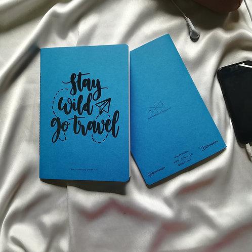 "Anti-ordinary Notepad ""stay wild"""