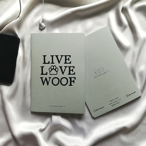 "Anti-ordinary Notepad ""live love woof"""