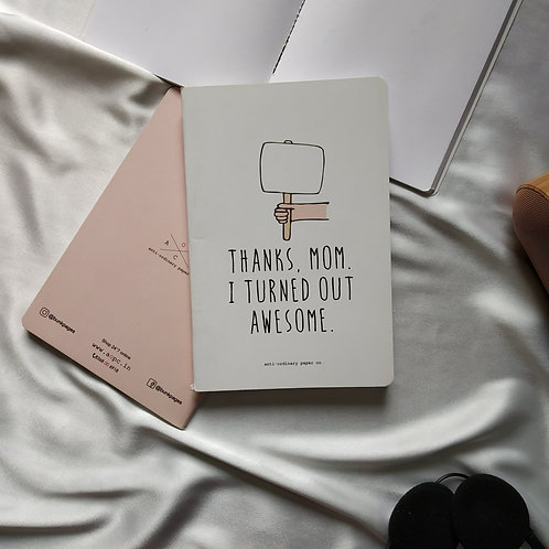 "Anti-ordinary Notepad ""thanks mom"""