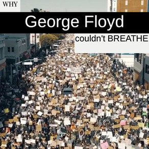 Why George Floyd Couldn't Breathe
