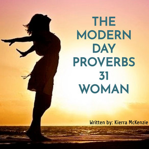 The Modern Day Proverbs 31 Woman
