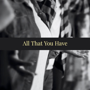 All That You Have
