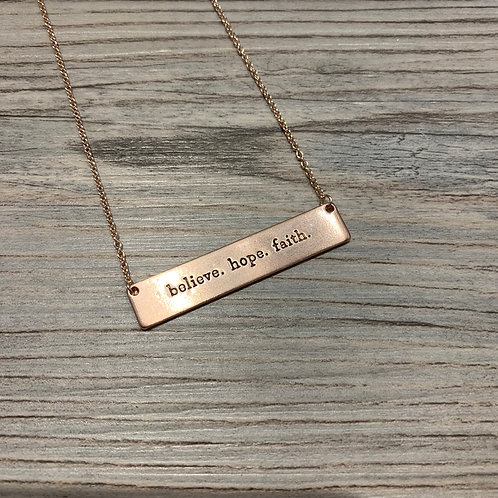 """Believe. Hope. Faith."" Bar Necklace"