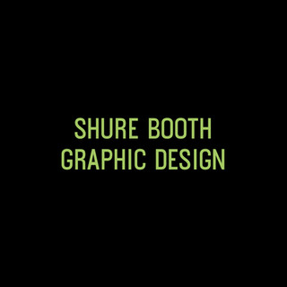 shure booth graphic design